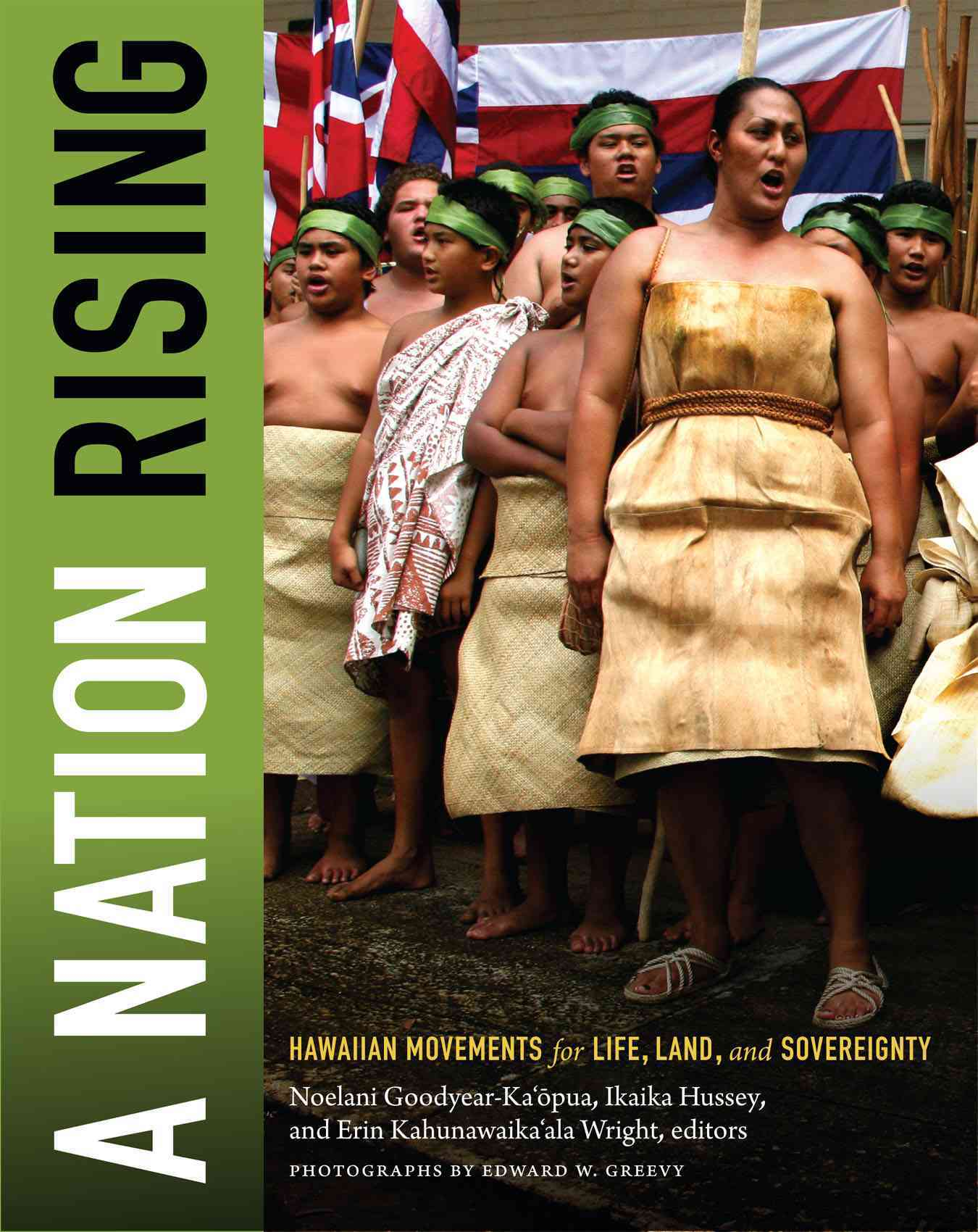 A Nation Rising By Goodyear-ka'opua, Noelani (EDT)/ Hussey, Ikaika (EDT)/ Wright, Erin Kahunawaika'ala (EDT)